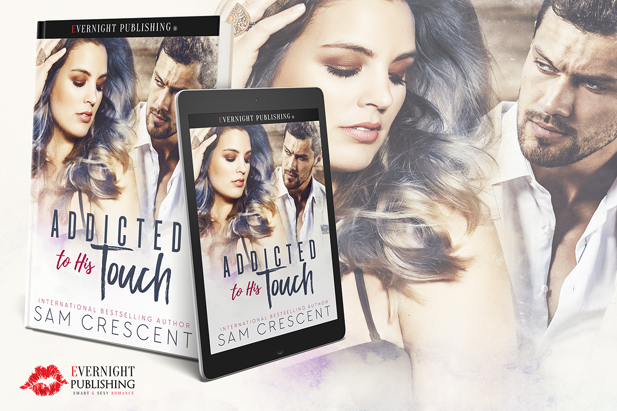 addicted-to-his-touch-evernightpublishing-aug2017-ereader.jpg